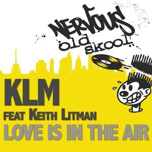 Love Is In The Air feat. Keith Litman
