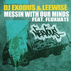 Messin With Our Minds feat. Fluxuate