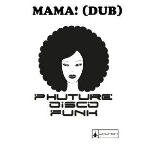 Mama! [Dub]