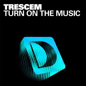 Turn On The Music