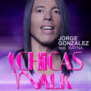 Chicas Walk [Feat. Kayna]