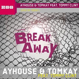 Break Away [Feat. Tommy Clint]