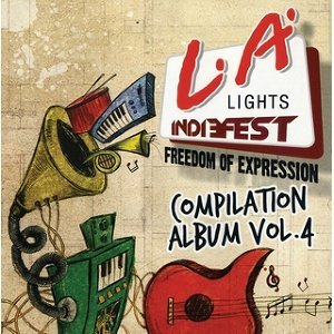 LA Lights Indiefest Compilation Album Vol. 4