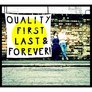 Quality First, Last & Forever! (品質保證)