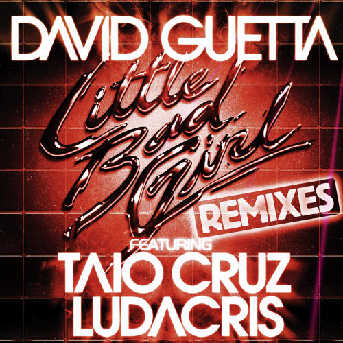 Little Bad Girl (feat. Taio Cruz & Ludacris) - Extended