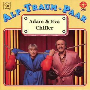 Alp-Traum-Paar Adam & Eva Chifler