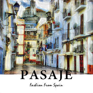 Pasaje Fashion From Spain