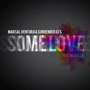 Some Love [Feat. Medussa]