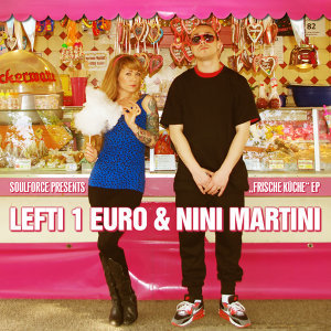 Frische Küche EP [Feat. Lefti 1 Euro & Nini Martini]