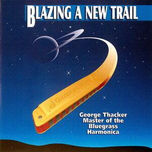 Blazing a New Trail