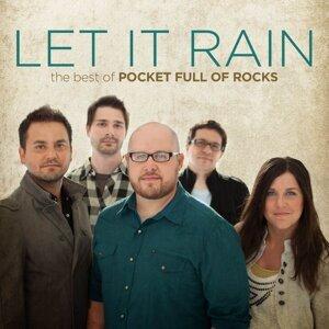 Let It Rain: The Best of Pocket Full of Rocks