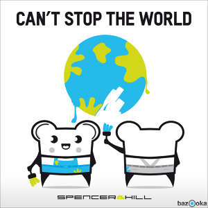 Cant Stop The World