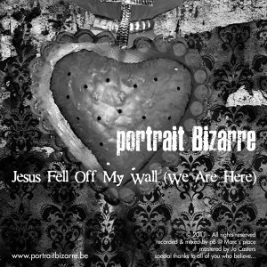 Jesus Fell Off My Wall [We Are Here]