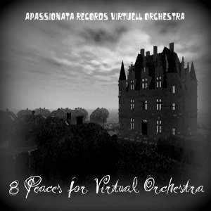 8 Pieces For Virtual Orchestra