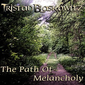 The Path Of Melancholy