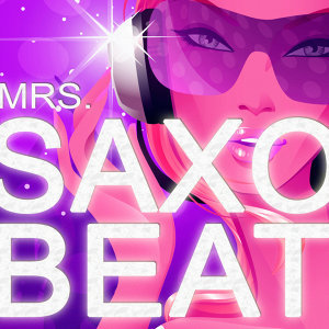 Mrs. Saxobeat - The Official Answer Version