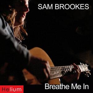 Breathe Me In