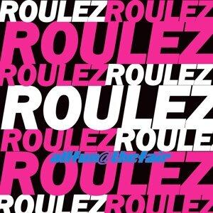 Roulez Roulez