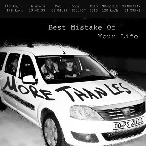 Best Mistake Of Your Life