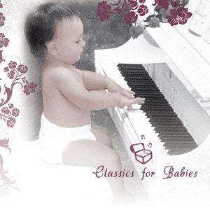 Classics For Babies (溫柔小天使—名曲百寶箱)