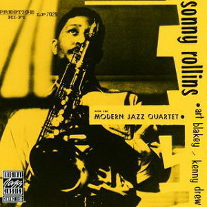 Sonny Rollins With The Modern Jazz Quartet - Remastered