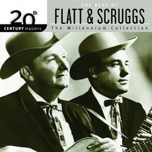 20th Century Masters: The Millennium Collection: Best Of Flatt & Scruggs