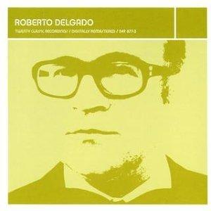 Lounge Legends: Roberto Delgado