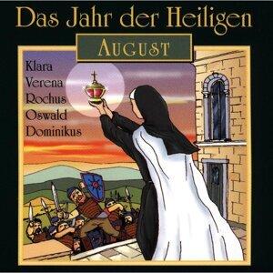 Das Jahr der Heiligen: August