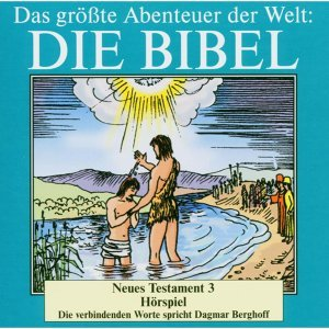 Die Bibel - Neues Testament - Vol. 3