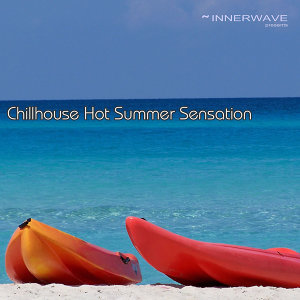 Chillhouse Hot Summer Sensation