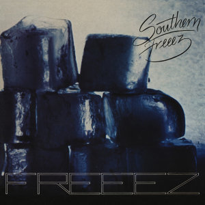 Southern Freeez (Expanded Edition)