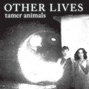 Tamer Animals (溫馴的動物)
