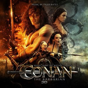 Conan The Barbarian 3D - Music From The Motion Picture
