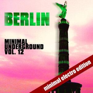Berlin Minimal Underground - Vol. 12