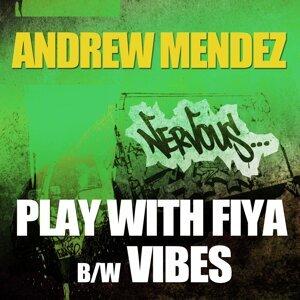 Play With Fiya / Vibes