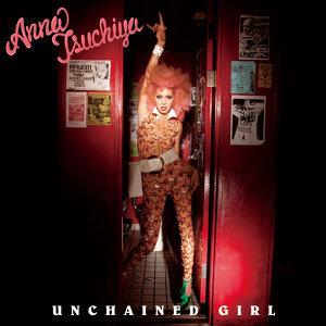 UNCHAINED GIRL