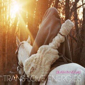 Trans-Love Energies (超愛情魔力)