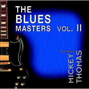 The Bluesmasters II [Feat. Mickey Thomas]