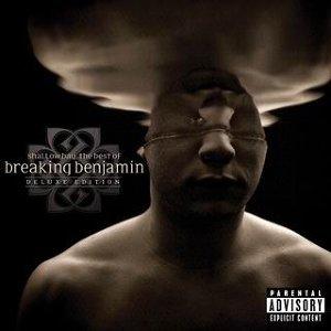 Shallow Bay: The Best Of Breaking Benjamin Deluxe Edition - Explicit