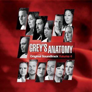 Grey's Anatomy - Original Soundtrack Volume 4