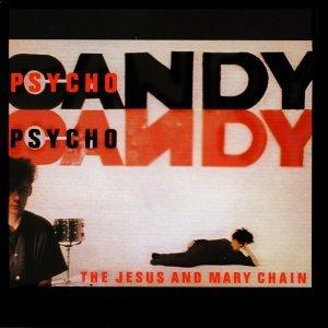 Psychocandy - Expanded Version