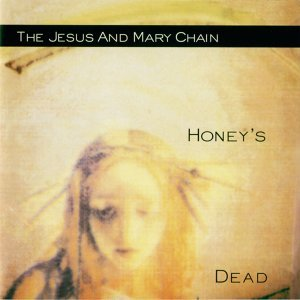 Honey's Dead - Expanded Version
