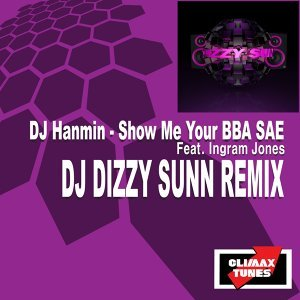 Show Me Your Bba Sae (Dj Dizzy Sunn Remix)