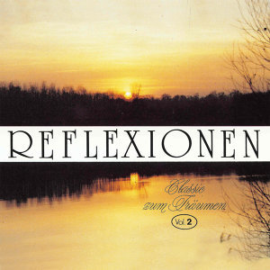 Reflexionen vol.2 - Vol. 2