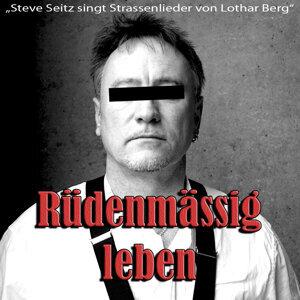 Strassenlieder von Lothar Berg - Rüdenmässig leben