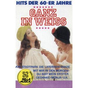 Hits der 60er Jahre - Ganz in Weiss