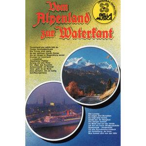 Vom Alpenland zur Waterkant