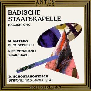 Matsuo: Phonospere - Schostakowitsch: Sinfonie, Nr. 5 in D-Moll, op. 47