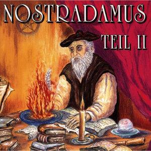 Nostradamus - Teil 2