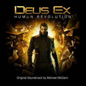 Deus Ex : Human Revolution (駭客入侵:人類革命)